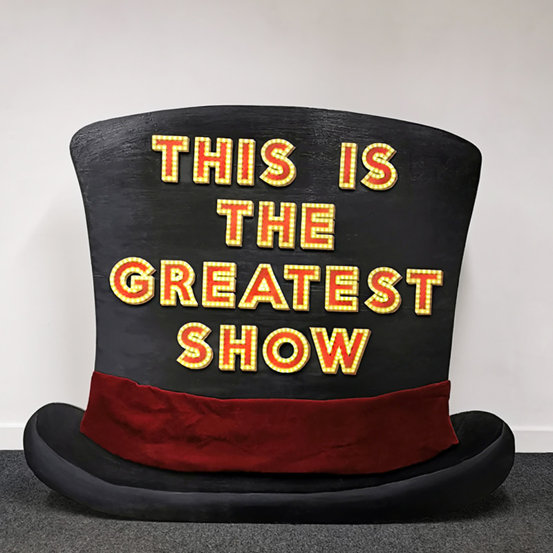 This Is The Greatest Show Top Hat A-Frame